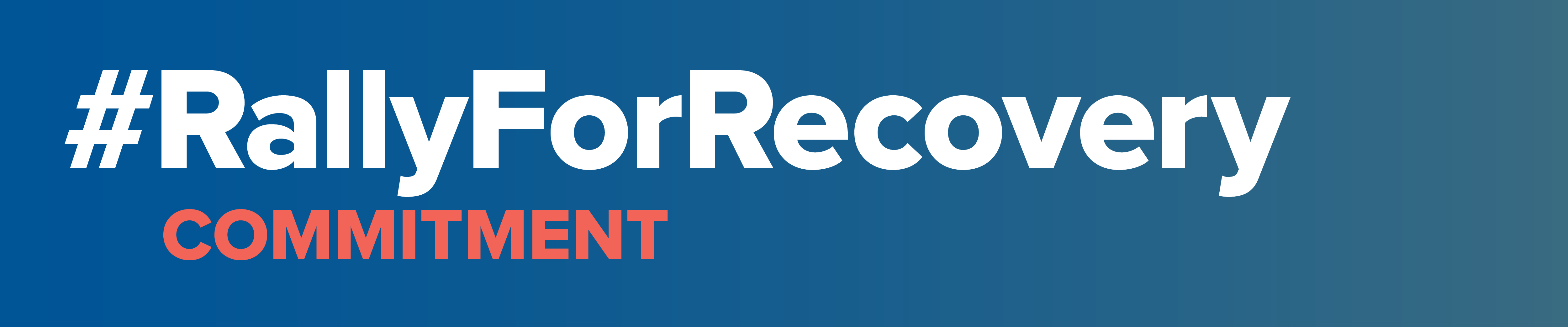 Rally For Recovery Commitment Toolkit