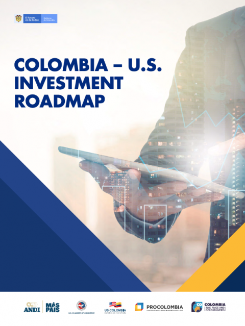 "Cover of the report ""Colombia - U.S. Investment Roadmap"""