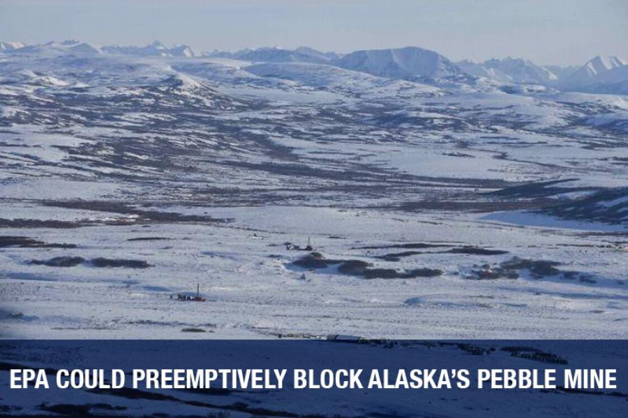 EPA could preemptively block Alaska's Pebble Mine