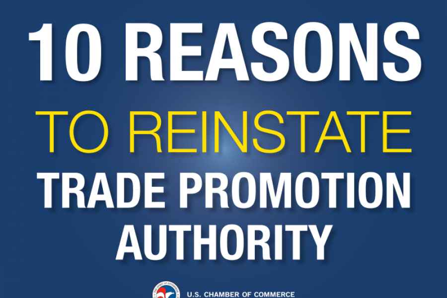 10 Reasons to Reinstate Trade Promotion Authority
