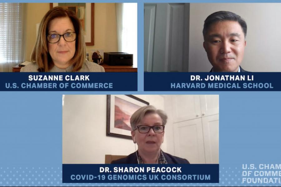 U.S. Chamber President Suzanne Clark discusses COVID-19 variants with Dr. Sharon Peacock of the COVID-19 Genomics U.K. Consortium and Dr. Jonathan Li of Harvard Medical School.