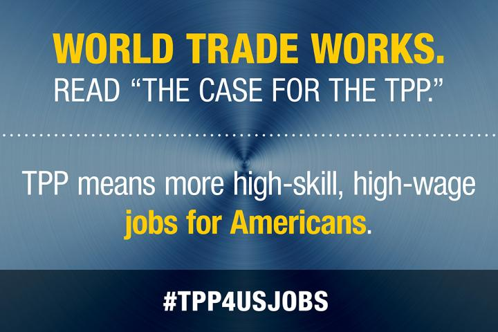 The Trans-Pacific Partnership means more high-paying jobs for Americans.