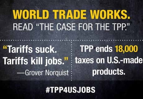 """Tariffs suck. Tariffs kill jobs."" --Grover Norquist"