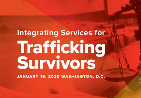 """Key Graphic with title of event. """"Integrating Services for Human Trafficking Survivors"""""""