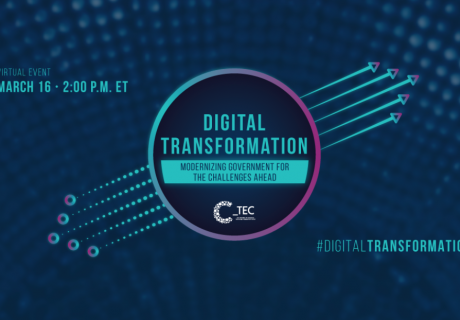 CTEC Event Digital Transformation: Modernizing Government for the Challenges Ahead