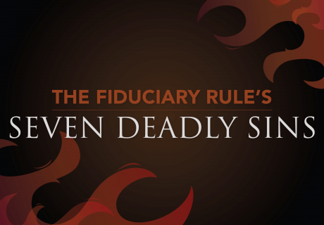 Fiduciary Rule's Seven Sins