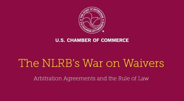 The nlrbs war on waivers arbitration agreements and the rule of the nlrbs war on waivers arbitration agreements and the rule of law platinumwayz