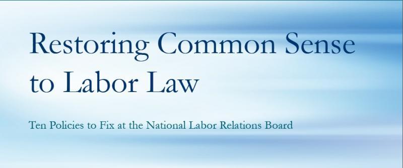 Restoring Common Sense to Labor Law