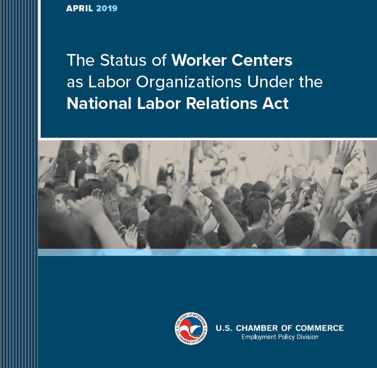 The Status of Worker Centers as Labor Organizations Under the National Labor Relations Act