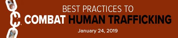 Best Practices to Combat Human Trafficking