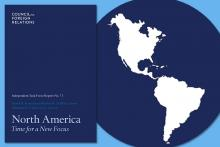 Council on Foreign Relations report: North America: Time for a New Focus