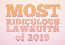 10 Most Ridiculous Lawsuits 2019