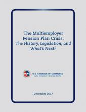 The Multiemployer Pension Plan Crisis, the History, Legislation, and What's Next