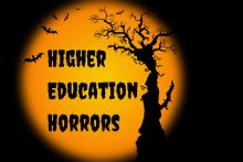Higher education horrors