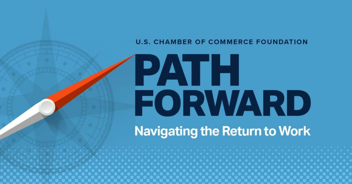 Register today for Path Forward by the U.S. Chamber of Commerce Foundation