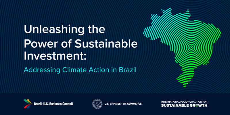 Brazil Event Graphic Brazil-U.S. Business Council, in partnership with the International Policy Coalition for Sustainable Growth