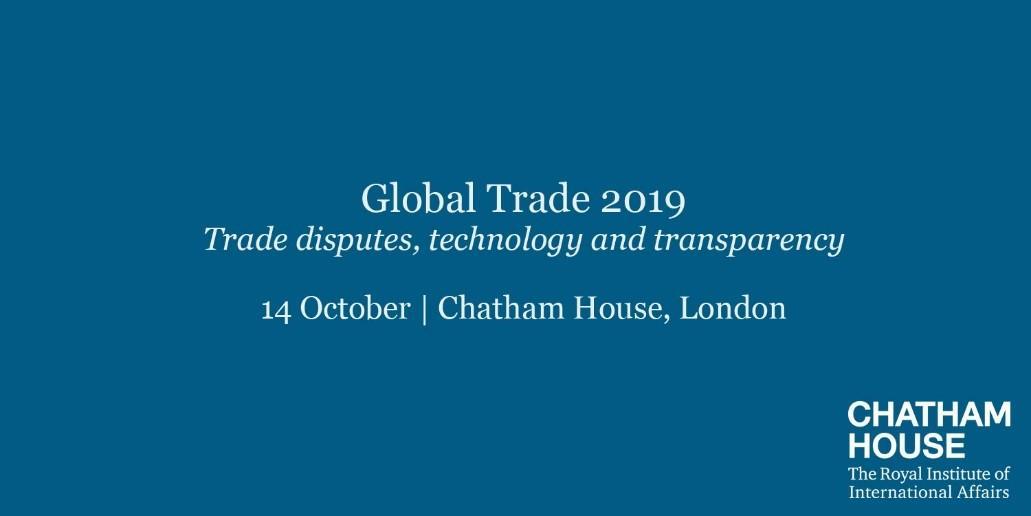 Chatham House Global Trade 2019