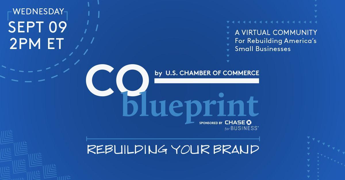 Register today for CO—Blueprint: Rebuilding Your Brand on September 9
