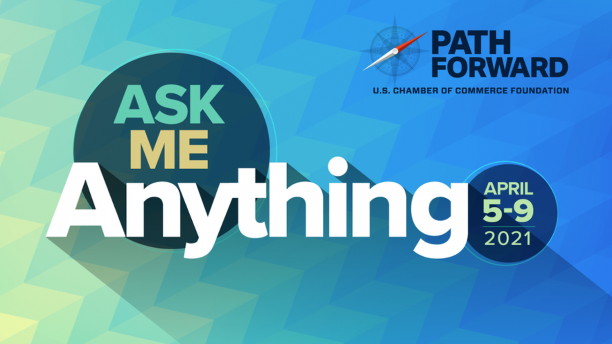 Path Forward - Ask Me Anything April 5-9