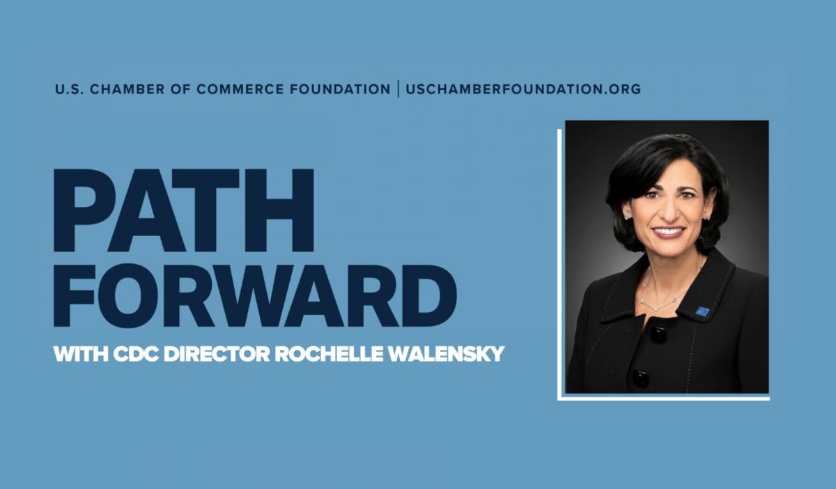 Path Forward - CDC Director Rochelle Walensky