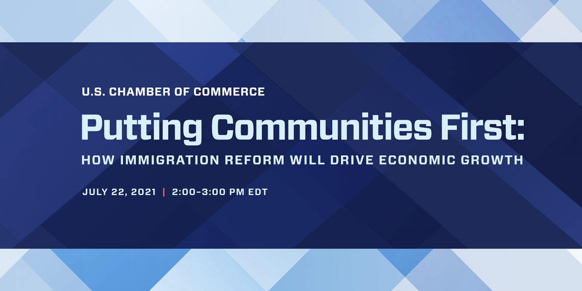 Join us on July 22 for Putting Communities First: How Immigration Reform Will Drive Economic Growth.