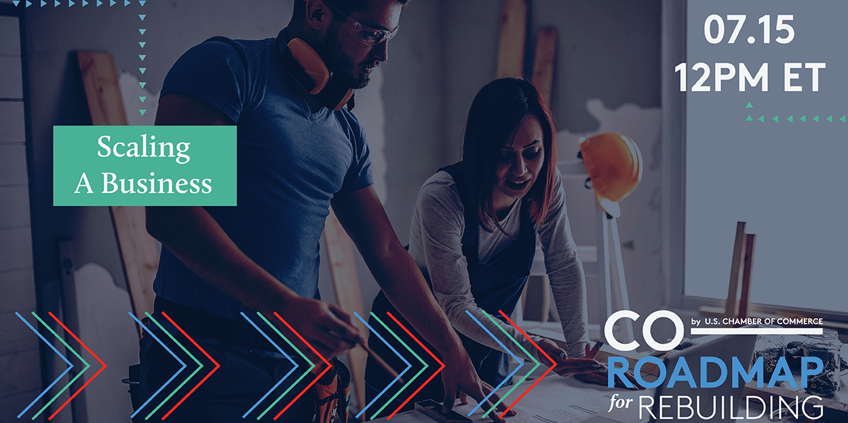 Join us on July 15 for CO— Roadmap for Rebuilding: Scaling a Business to talk strategies with fellow small business owners.